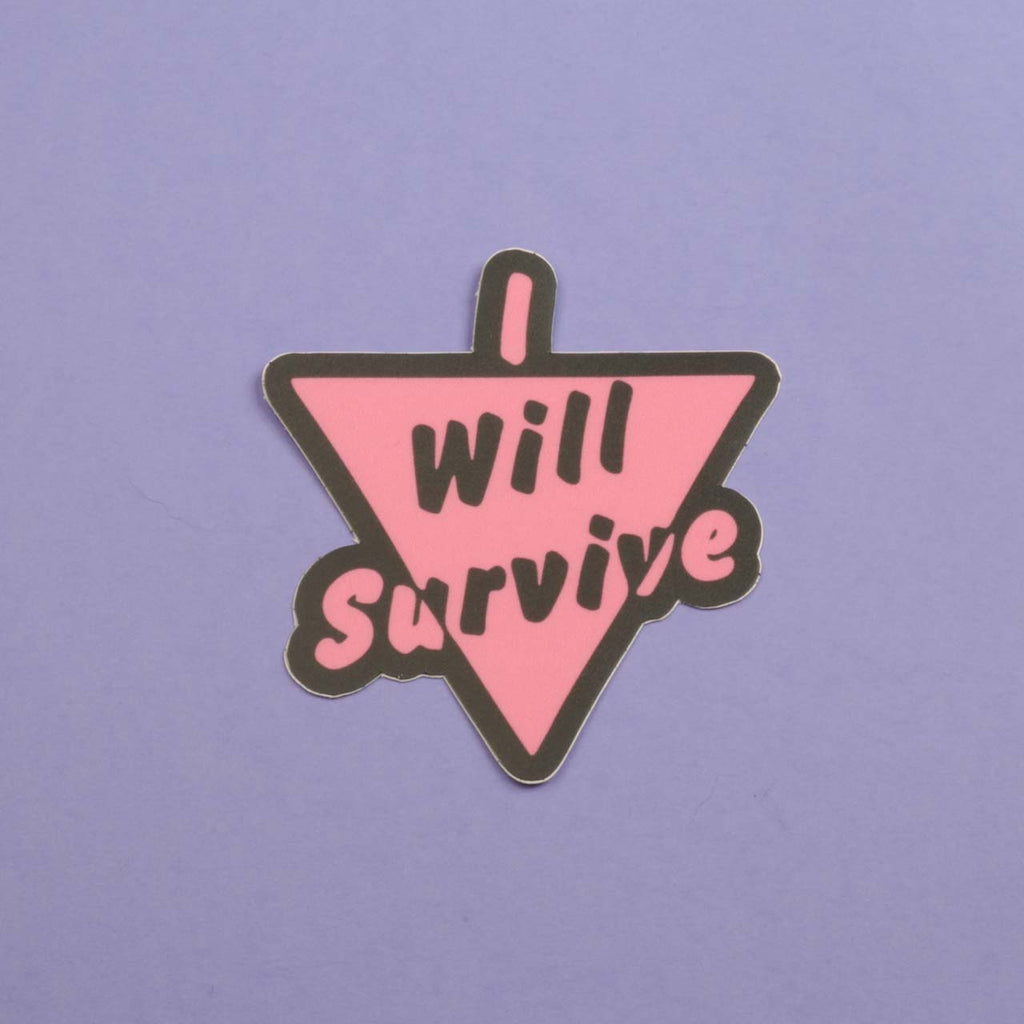 I Will Survive Sticker