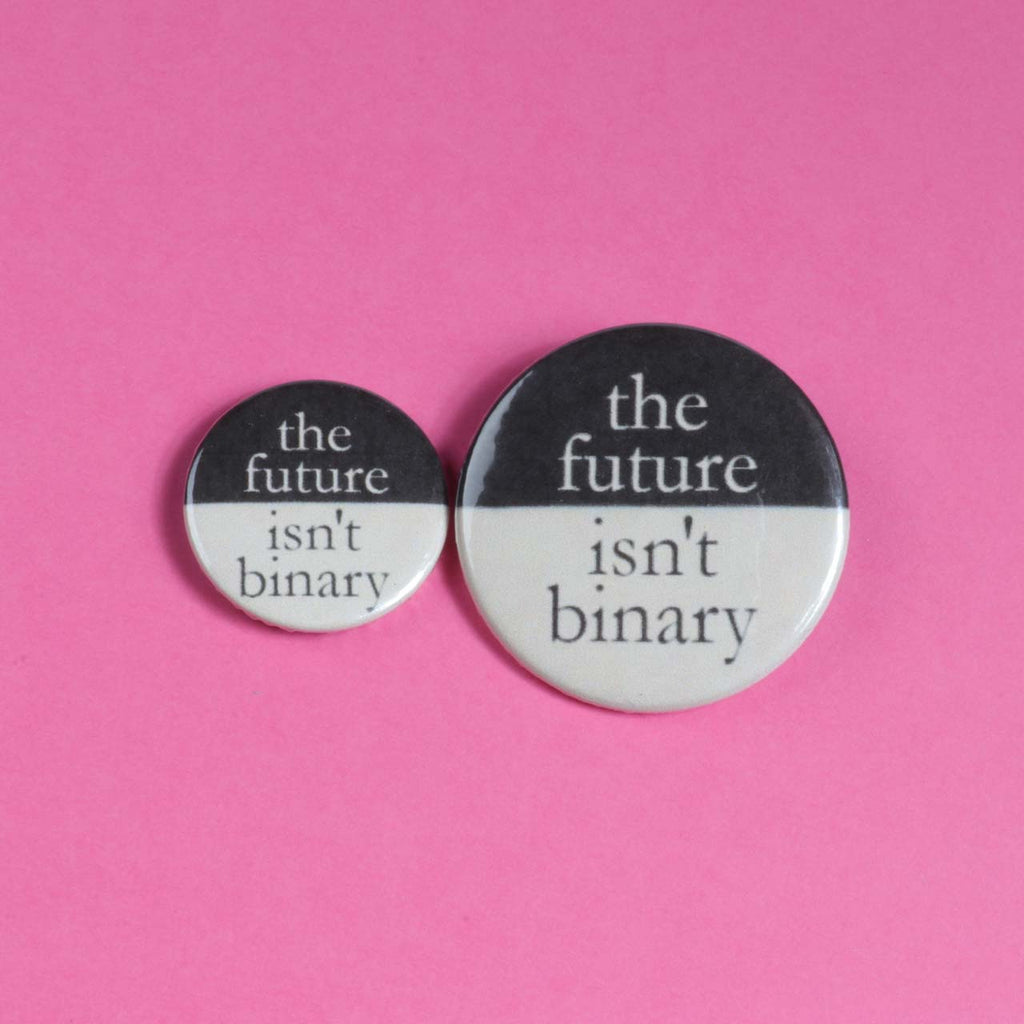 The Future Isn't Binary Badge