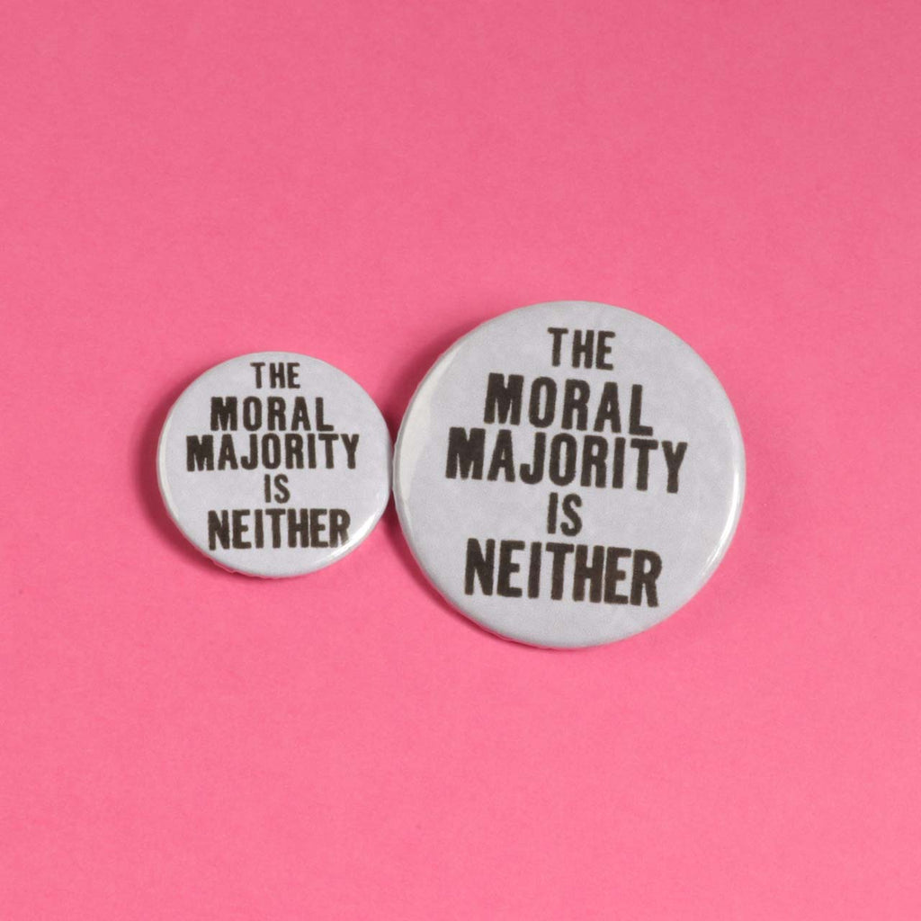 The Moral Majority Is Neither Badge