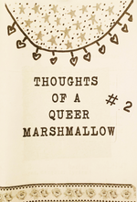[Product_type] - Thoughts of a Queer Marshmallow Zines - agnes-and-edie.myshopify.com