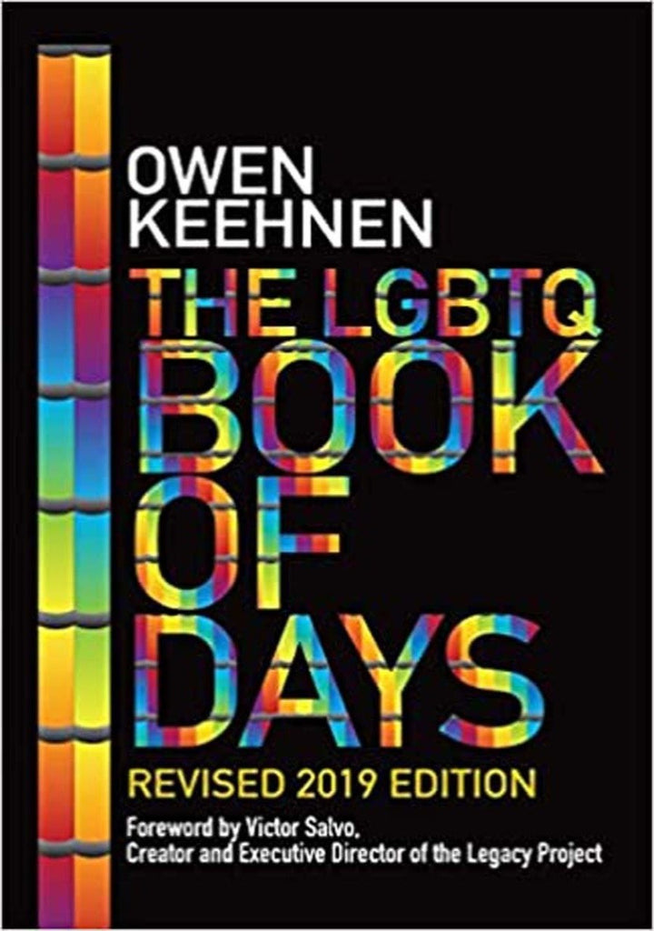 The LGBTQ Book of Days - Revised 2019 Edition