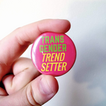 Transgender Trendsetter Badge