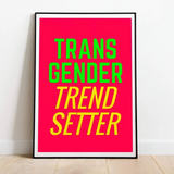 [Product_type] - Transgender Trendsetter Print - agnes-and-edie.myshopify.com