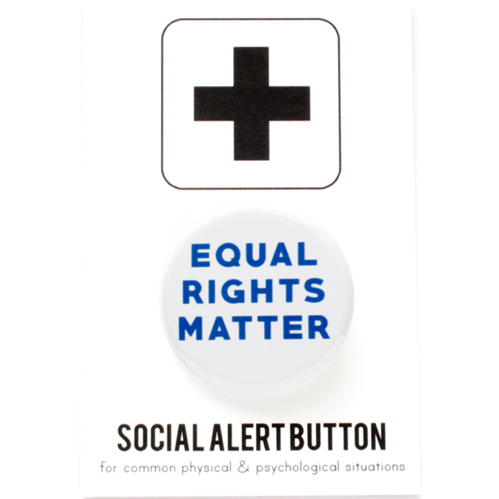 Equal Rights Matter Badge