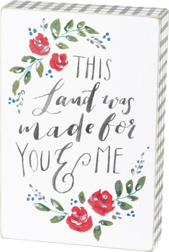 This land was made for you and me box sign