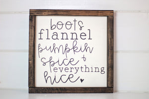 Boots & Flannel Wood Sign