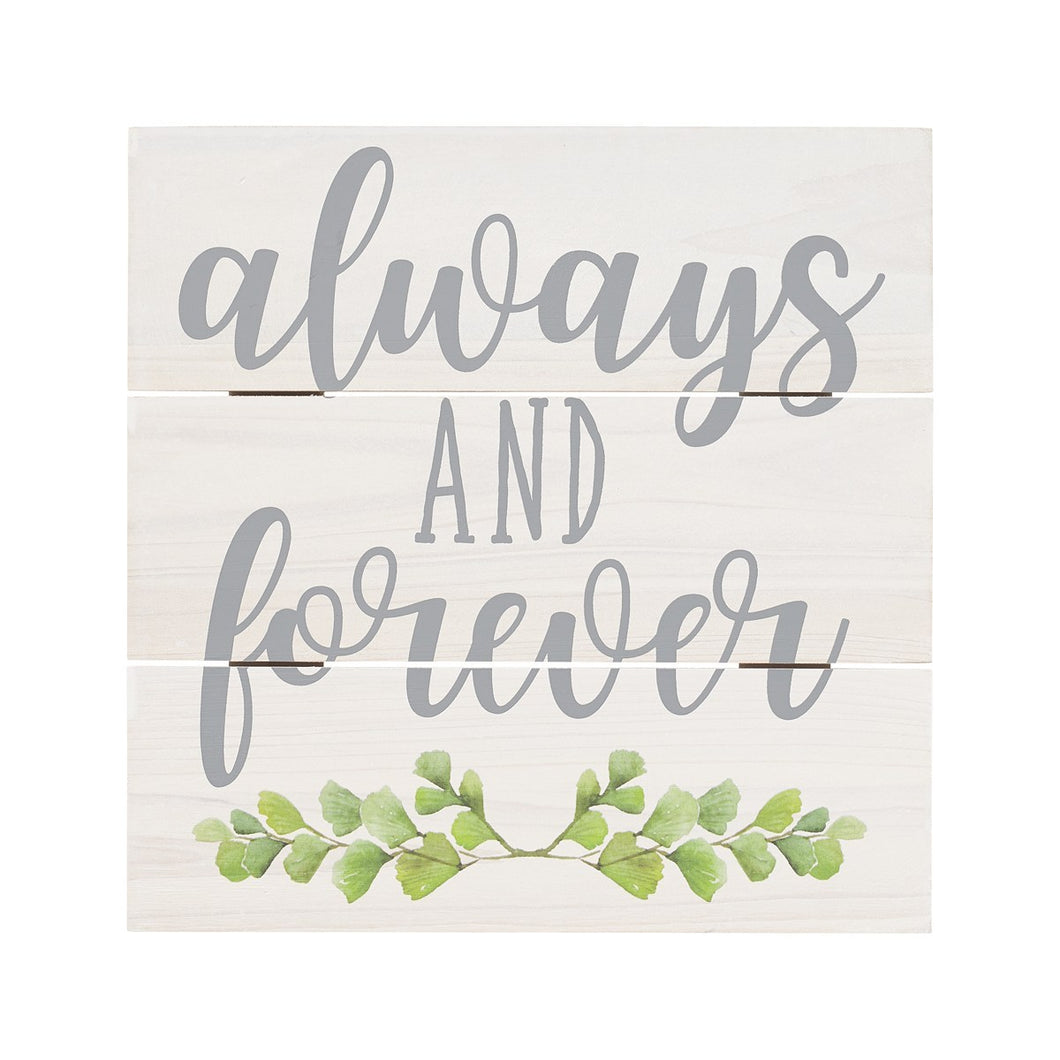 Always and forever wood pallet sign