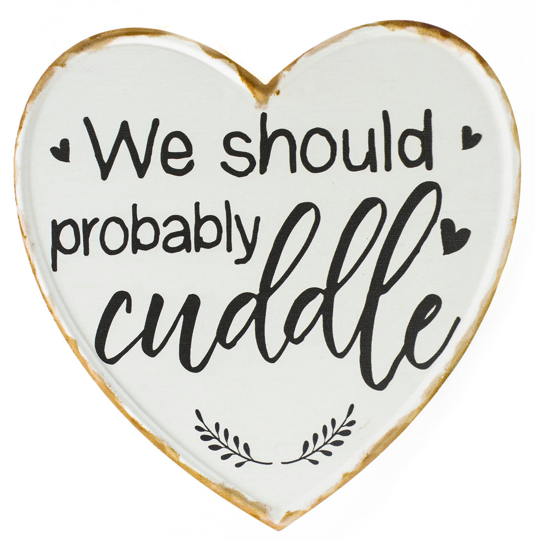 We should probably cuddle metal wall decor sign