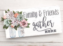 Load image into Gallery viewer, Wood Sign - Family and Friends Gather