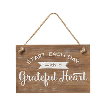 Load image into Gallery viewer, start each day with a grateful heart wood sign