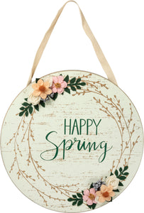 Happy Spring Wood Round Sign