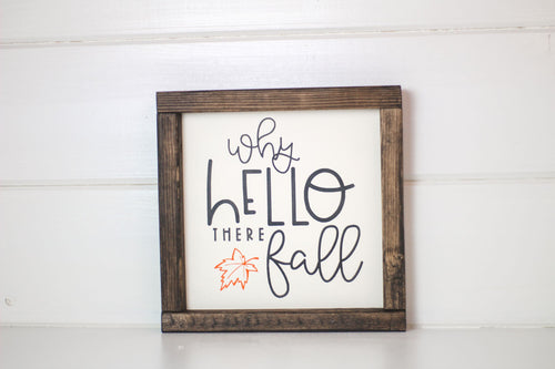 Hello There Fall Wood Sign