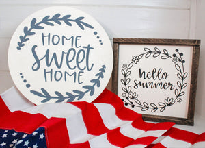 Home Sweet Home Wood Round Sign