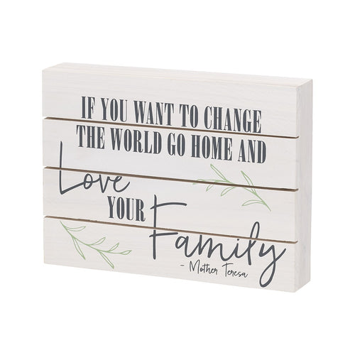 Love Your Family Pallet Box Sign