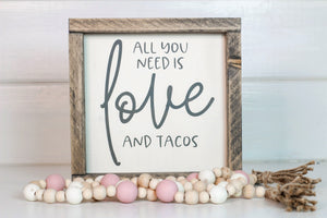 Love and Tacos Framed Sign