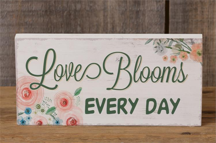 Love Blooms Everyday Sign