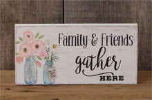 Load image into Gallery viewer, wood sign family and friends gather