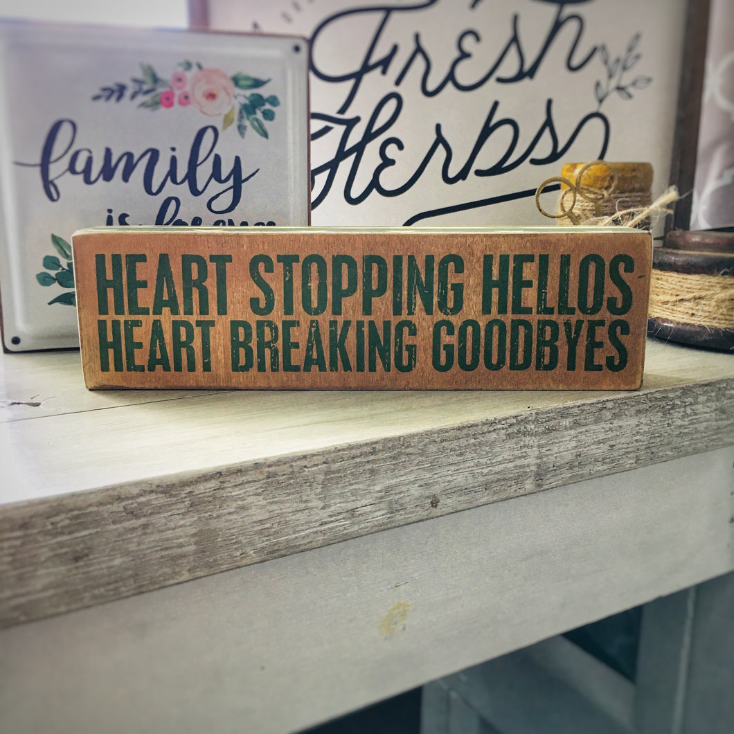 Heart Stopping Box Sign