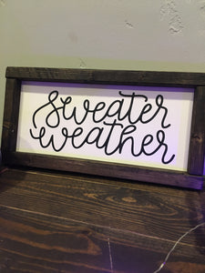 Sweater Weather Wood Sign