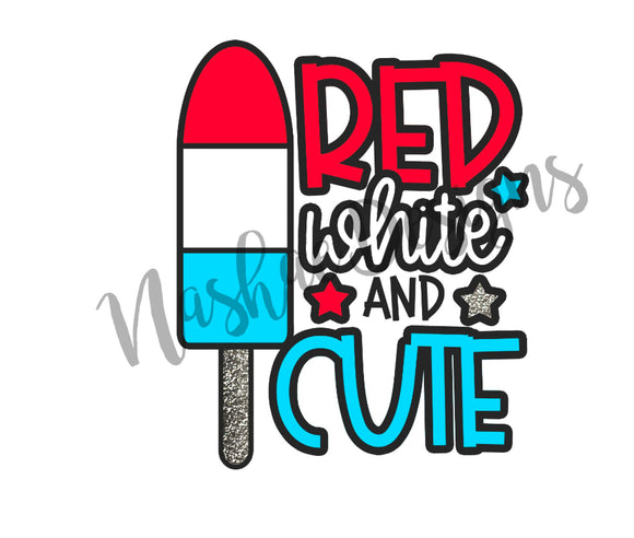 Red white and cute, sublimation transfer, mug, 4th of July, shirt design, etsy, nashae designs, shirt transfer, sublimation, onesie transfer