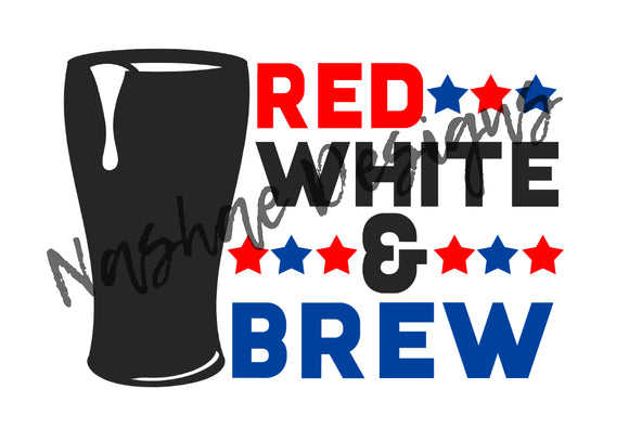 red white and brew, 4th of July, sublimation transfer, mug design, shirt design, etsy, nashae designs, shirt transfer, patriotic
