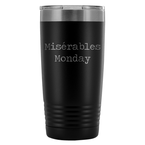 Misérables Monday Coffee Tumbler
