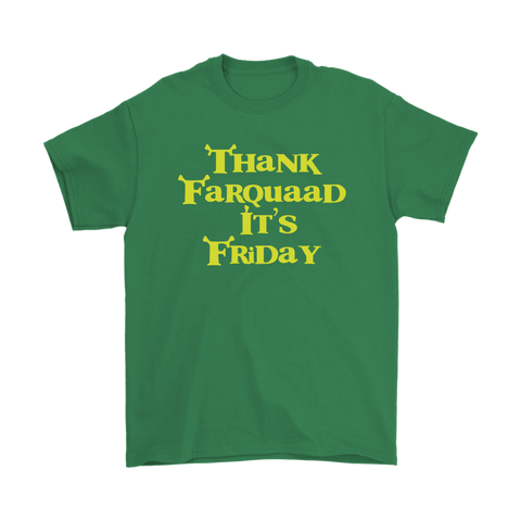 Thank Farquaad It's Friday T-Shirt