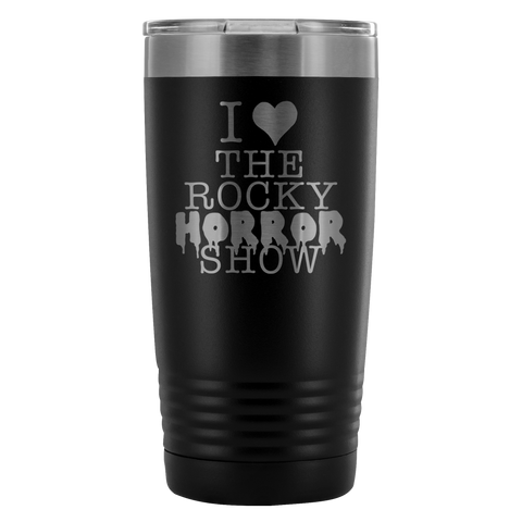 I Heart The Rocky Horror Show Coffee Tumbler