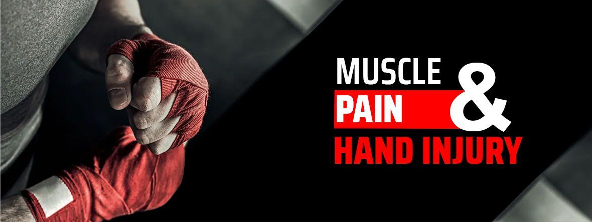 Muscular Pain & Hand Injuries