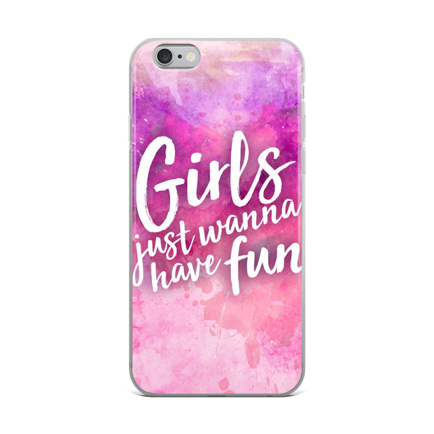 Girls Just Wanna Have Fun (iPhone Case)