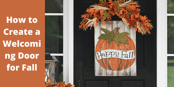 How to Create a Welcoming Door for Autumn/Fall - The Fox Decor