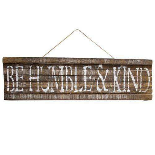 *Be Humble & Kind Lath Sign