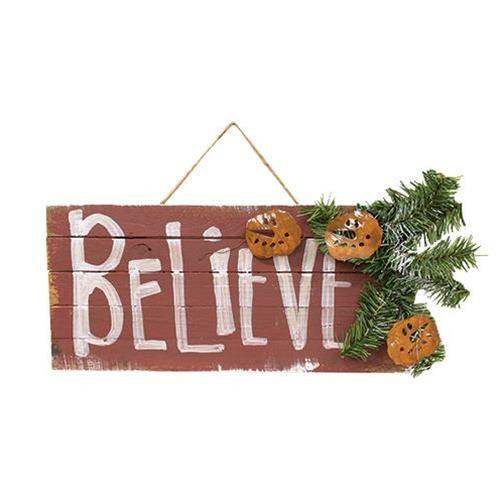 Lath Believe Sign w/Rusty Snowmen & Pine
