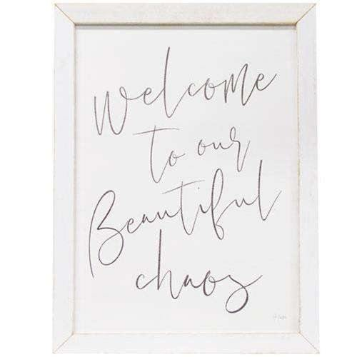 Welcome To Our Beautiful Chaos Framed Print, 19.5x25.5