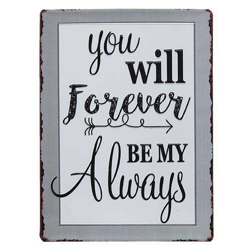 Forever My Always Sign CHD Signs & Wall Accents CWI+