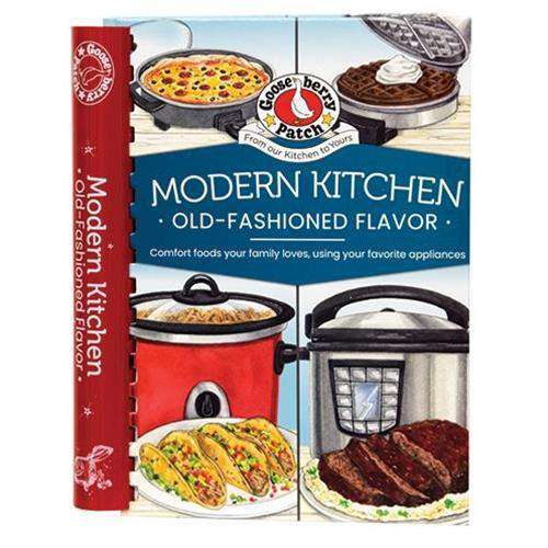 Modern Kitchen, Old-Fashioned Flavor Cookbooks CWI+