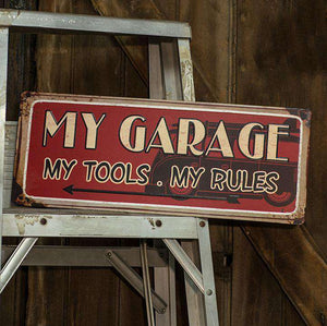 My Garage, My Rules Sign Signs CWI+