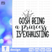 Free Princess quote SVG printable cut file Gosh being a princess is exhausttng - Svg Ocean