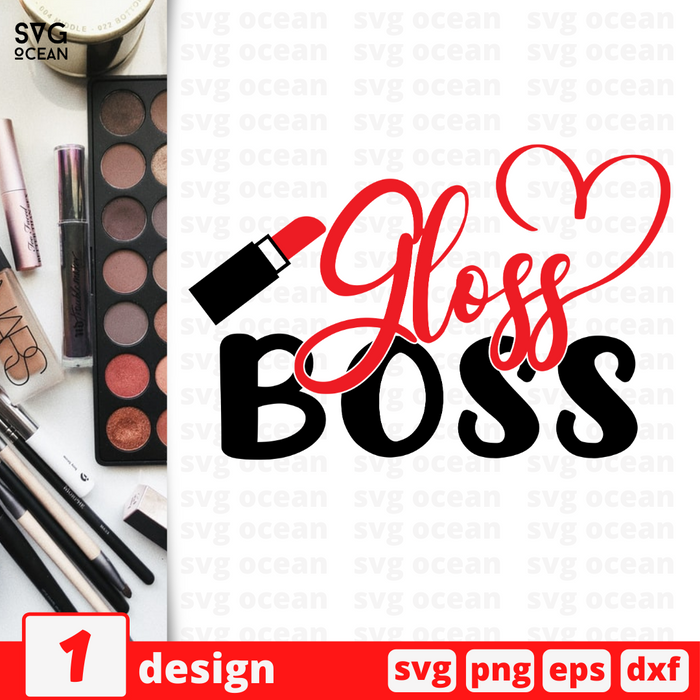 Gloss Boss SVG vector bundle - Svg Ocean