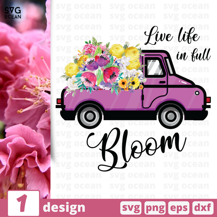 Free Flowers quote SVG printable cut file Live life in full bloom - Svg Ocean