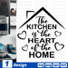 The kitchen is the heart of the home SVG vector bundle - Svg Ocean