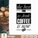 The best time to drink coffee SVG vector bundle - Svg Ocean