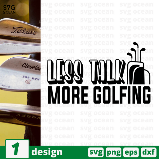 Less talk more golfing SVG vector bundle - Svg Ocean