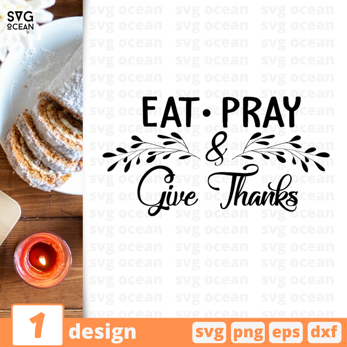 Eat Pray & Give Thanks SVG vector bundle - Svg Ocean