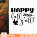 Happy fall  y'all! SVG vector bundle - Svg Ocean