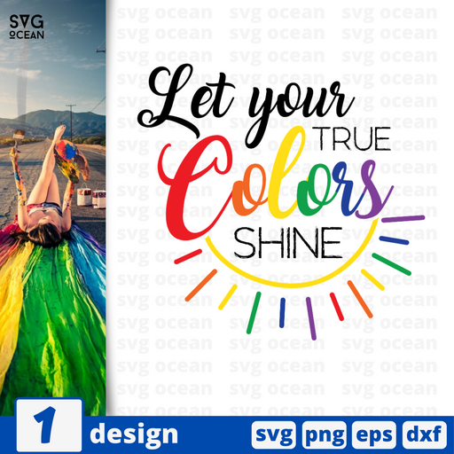 Let your true colors shine SVG vector bundle - Svg Ocean