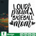 Loud & Proud Baseball Mom SVG vector bundle - Svg Ocean
