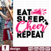 Eat Sleep Cheer Repeate SVG vector bundle - Svg Ocean