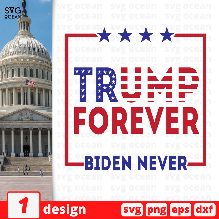 Trump Forever Biden Never SVG vector bundle - Svg Ocean