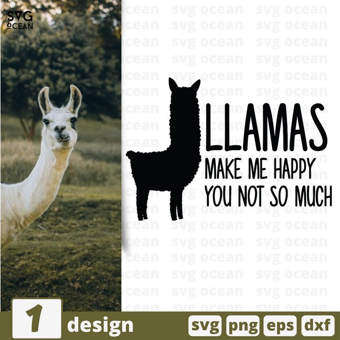 Free Llama quote SVG printable cut file Llama makes me happy - Svg Ocean